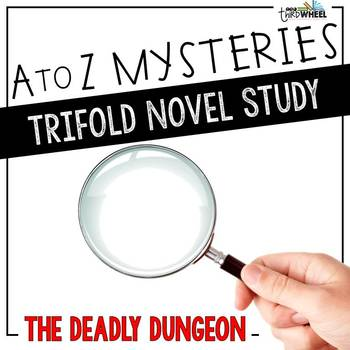 The Deadly Dungeon Novel Study Unit - A to Z Mysteries #4
