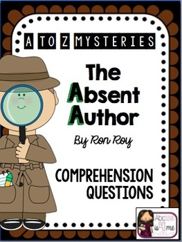 Absent Author - Comprehension Questions