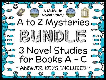 A to Z Mysteries BUNDLE : 3 Novel Studies for Books A - C