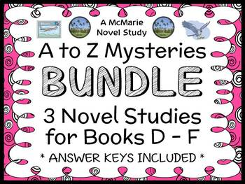 A to Z Mysteries BUNDLE : 3 Novel Studies for Books D - F (87 pages)