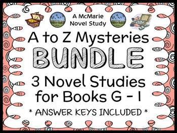A to Z Mysteries BUNDLE : 3 Novel Studies for Books G - I (89 pages)