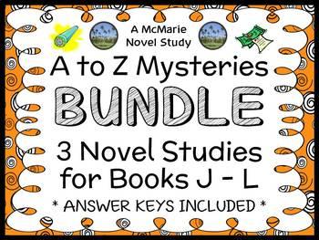 A to Z Mysteries BUNDLE : 3 Novel Studies for Books J - L (85 pages)
