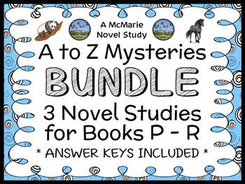 A to Z Mysteries BUNDLE : 3 Novel Studies for Books P - R (88 pages)