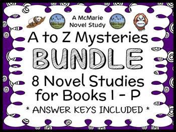 A to Z Mysteries BUNDLE : 8 Novel Studies for Books I - P