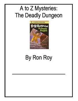 The Deadly Dungeon Comprehension Packet