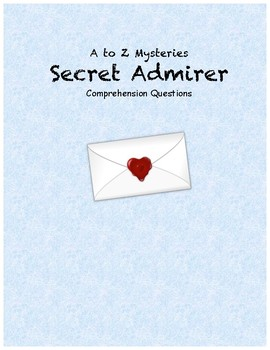 A to Z Mysteries: Secret Admirer comprehension questions