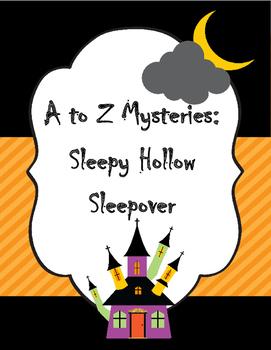 A to Z Mysteries: Sleepy Hollow Sleepover