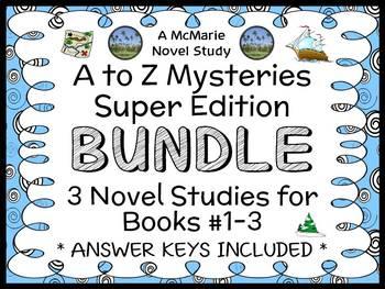 A to Z Mysteries Super Edition BUNDLE (Ron Roy) 3 Novel Studies : Books #1-3