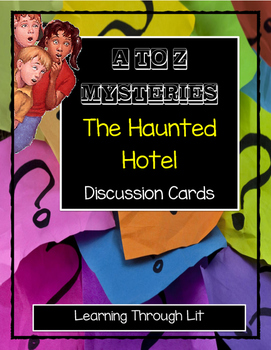 A to Z Mysteries THE HAUNTED HOTEL -  Discussion Cards