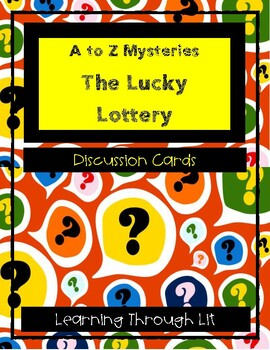 A to Z Mysteries THE LUCKY LOTTERY - Discussion Cards