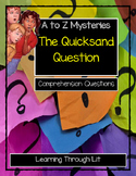 A to Z Mysteries THE QUICKSAND QUESTION - Comprehension DIGITAL & PRINTABLE