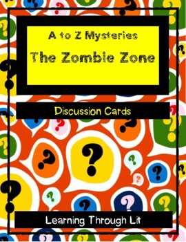 A to Z Mysteries THE ZOMBIE ZONE - Discussion Cards