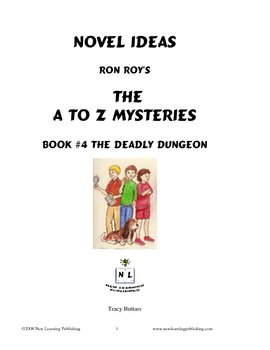 A to Z Mysteries: The Deadly Dungeon - A Novel Study for Young Readers