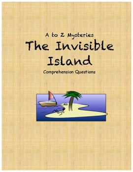A to Z Mysteries: The Invisible Island comprehension questions