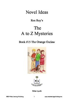 A to Z Mysteries: The Orange Outlaw - A Novel Study for Young Readers