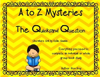 A to Z Mysteries: The Quicksand Question Literature Unit