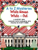 A to Z Mysteries White House White-Out Literacy Unit