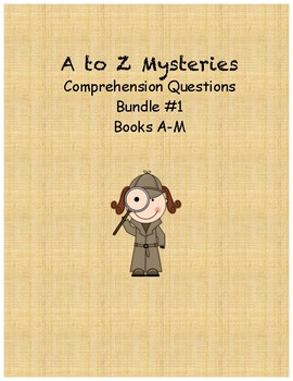 A to Z Mysteries comprehension questions Bundle 1 books A-M