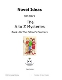 A to Z Mysteries: The Falcon's Feathers-A Novel Study for Young Readers