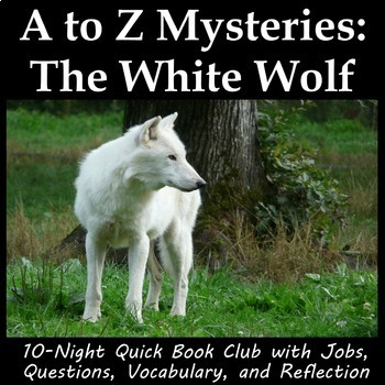 A to Z Mystery: The White Wolf - Book Club