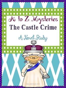 A to Z Mysteries- The Castle Crime- A novel study