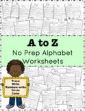 A to Z No Prep Alphabet Worksheets