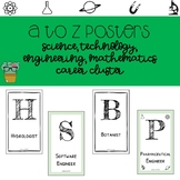 A to Z Posters - Science, Technology, Engineering and Math