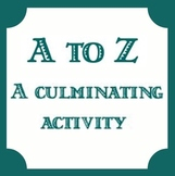 A to Z Review or Culminating Activity - Test Review - Any Topic or Age!
