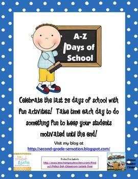 A to Z School Days: Last Days of School Activities