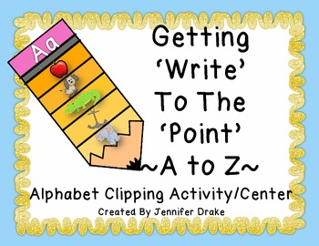 "A to Z  "" 'Write' To the 'Point' "" Center Activity PLUS Printables! ~CC Aligned~"