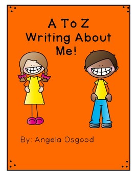 A to Z Writing About Me!