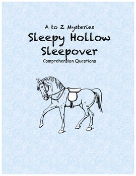 A to Z mysteries: Sleepy Hollow Sleepover comprehension questions