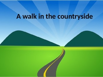 A walk in the countryside powerpoint