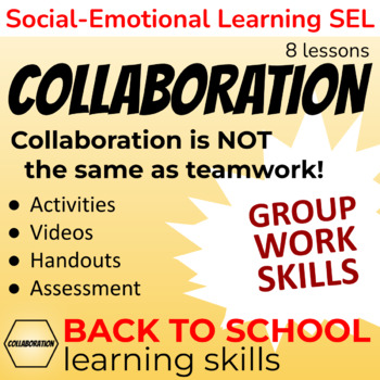 A week of Collaboration Learning Skills Lessons - Six Cs Unit Chapter 3