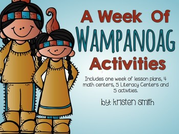 A Week of Wampanoag Literacy and Math Centers!
