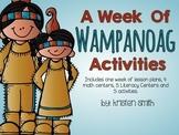 A Week of Wampanoag Literacy and Math Centers!