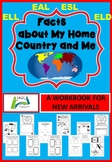 A workbook for new EAL / ESL / ELL students Facts about My