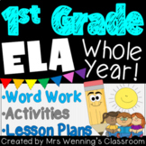 1st Grade ELA Lesson Plans, Activities & Word Work WHOLE YEAR Mega Bundle!