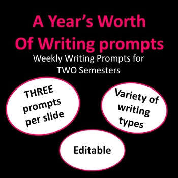 A year's worth of writing prompts - 2 Semesters