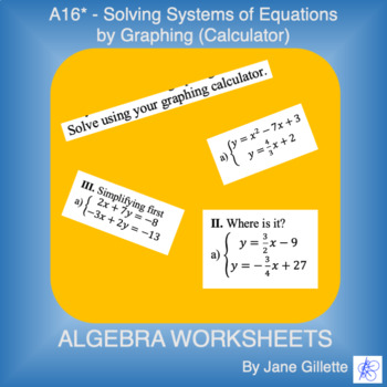A16* Solving Systems of Equations with a Graphing Calculator