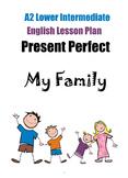 A2 Lower Intermediate English Lesson – Present Perfect Ten