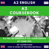 A2 Pre-Intermediate English Complete Coursebook ESL / EFL (50+hrs)