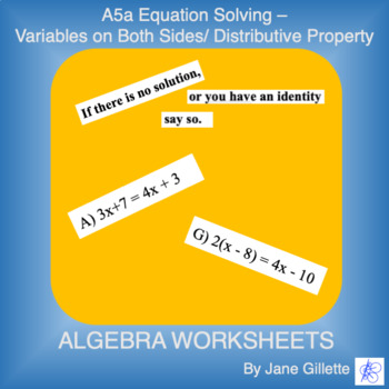A5a Equation Solving - Variables on Both Sides/Distributive Property