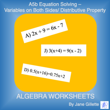 A5b Equation Solving - Variables on Both Sides/Distributive Property