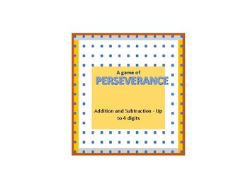 Math Perseverance Game - Addition and Subtraction - Up to 4 Digits