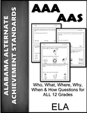 AAA Wh Questions for First ELA Standard ALL Grades 1-12
