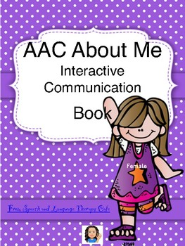 AAC About Me Interactive Communication Book-Female Version