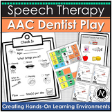 AAC Activities for Dentist Dramatic Play: Speech Therapy