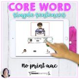 AAC BOOM 3 Core Word Simple Sentences No Print digital act
