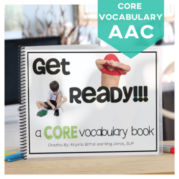 AAC CORE Vocabulary Get Ready
